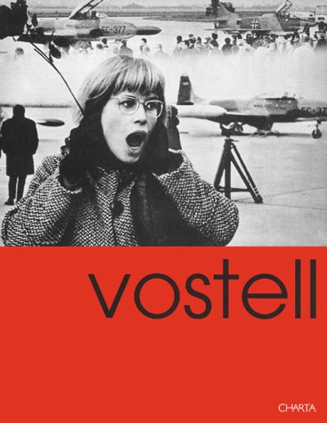 Vostell : The Disasters of Peace, dition bilingue anglais-italien