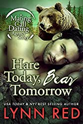 Hare Today Bear Tomorrow (Werebear Shifter Paranormal Romance) (Mating Call Dating Agency Book 1) (English Edition)