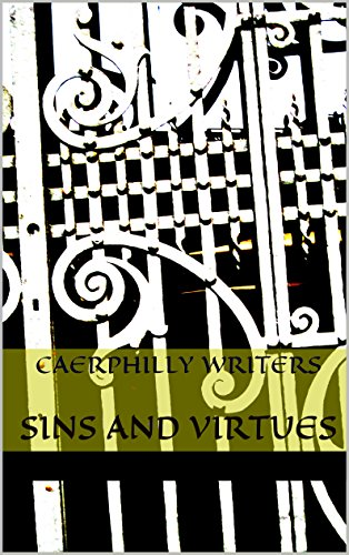 sins-and-virtues-an-anthology-by-caerphilly-writers-group-english-edition