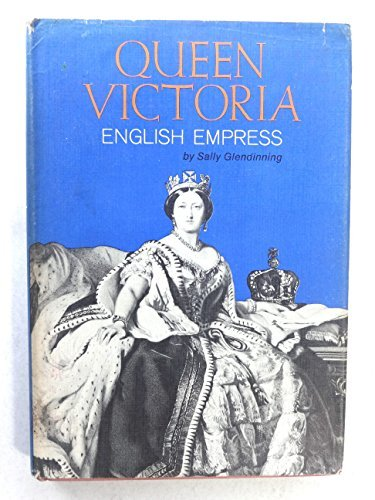 queen-victoria-english-empress-a-century-book-by-sally-glendinning-1970-06-06