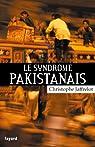 Le syndrome pakistanais (Divers Histoire) par Jaffrelot