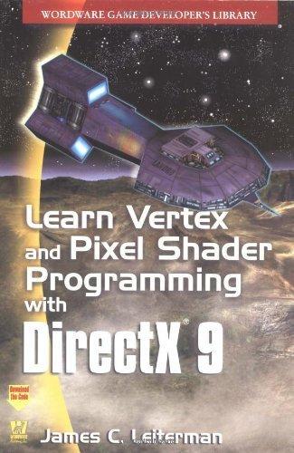 Learn Vertex & Pixel Shader Programming with DirectX 9 by Leiterman, James (2004) Paperback par James Leiterman
