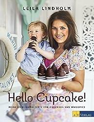 Hello Cupcake!: Meine Lieblingsrezepte für Cupcakes und Whoppies