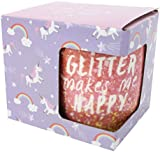 "Novelty Mug ""Glitter Makes Me Happy"" Glitter Mug"