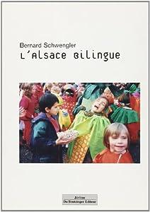 """Afficher """"L'Alsace bilingue"""""""