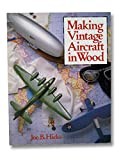 MAKING VINTAGE AIRCRAFT IN WOOD