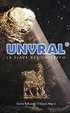 Image de UNVRAL°: La llave del Universo