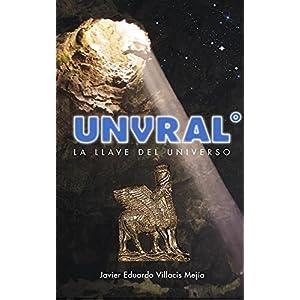 UNVRAL°: La llave del Universo