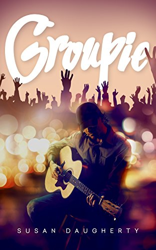Groupie by [Daugherty, Susan]