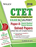 Wiley's CTET Exam Goalpost Solved Papers and Mock Tests, Paper II, (Social Studies/Social Science), Class VI - VIII, 2018