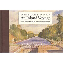 An Inland Voyage: With a Travel Guide to the Route