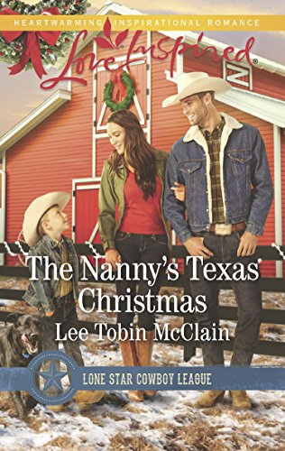 The Nanny's Texas Christmas (Mills & Boon Love Inspired) (Lone Star Cowboy League: Boys Ranch, Book 3) (English Edition) - Holiday Boys Weste
