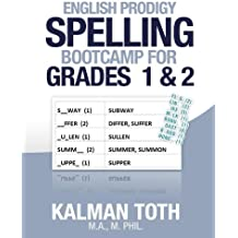English Prodigy Spelling Bootcamp For Grades 1 & 2 (English Edition)
