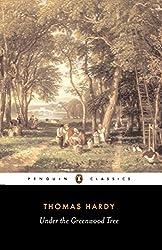 Under the Greenwood Tree (Penguin Classics)