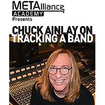 Chuck Ainlay on Tracking a Band