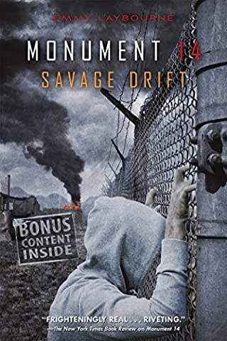 Monument 14: Savage Drift by Emmy Laybourne (2015-06-02)