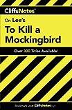 'Cliffs Notes on Lee's To Kill a Mockingbird' von Tamara Castleman