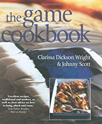 The Game Cookbook by Clarissa Dickson Wright & Johnny Scott (2007-08-09)