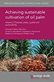 Best Buds Crop - Achieving sustainable cultivation of oil palm Volume 2: Review
