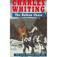Balkan Chase (SAS) by Charles Whiting (1999-08-06)