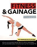 Read details Fitness & gainage : 101 exercices de planches pour un renforcement musculaire profond et un remodelage efficace de votre silhouette
