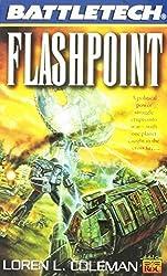 Classic Battletech: Flashpoint (FAS5825) by Loren L. Coleman (2001-09-01)