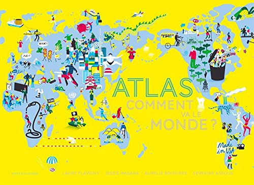 Atlas Comment va le monde ?