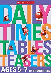 Daily Times Tables Teasers for Ages 5-7 (Daily Brainteasers)