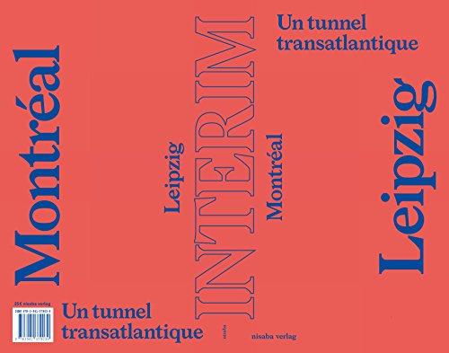 INTERIM  Un tunnel transatlantique