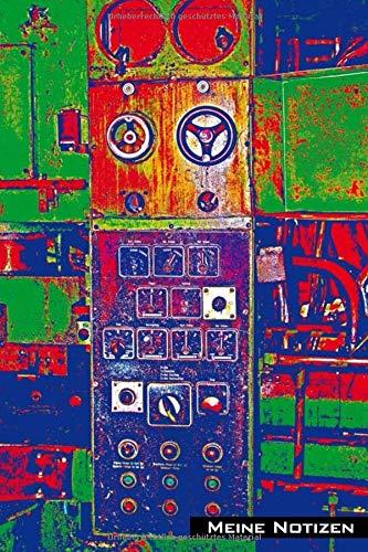 Meine Notizen: Fabrikfotografie, lost places, Maschine abstrahiert, mein Notizbuch, Cover mit abstrakter Fotokunst, Journal, digitale Fotokunst, ... Format 15,24 x 22,85 cm (ca. A5), 120 Seiten