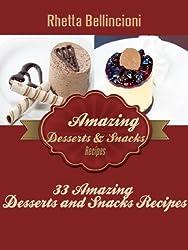 33 Amazing Desserts and Snacks Recipes (English Edition)