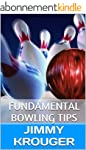 Fundamental Bowling Tips (English Edi...
