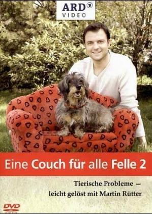 Preisvergleich Produktbild Eine Couch für alle Felle 2 - Tierische Probleme leicht gelöst