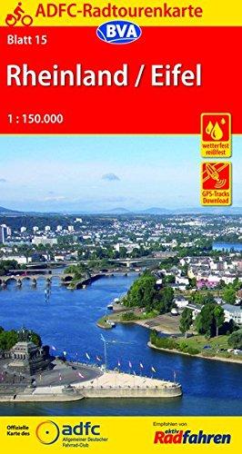 ADFC-Radtourenkarte 15 Rheinland /Eifel 1:150.000, reiß- und wetterfest, GPS-Tracks Download (ADFC-Radtourenkarte 1:150000, Band 15) (Planen 15)