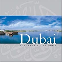 Dubai: Tomorrow's City Today by Explorer Publishing (2004-04-15)