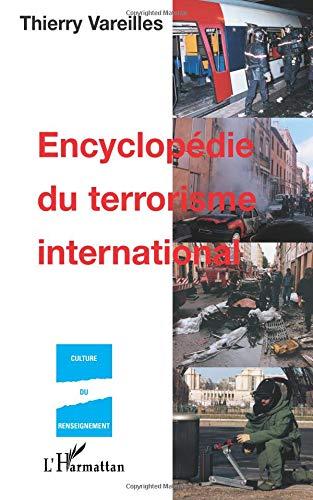 Encyclopédie du terrorisme international par Thierry Vareilles