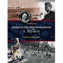 America in the Twentieth Century: A History by James T. Patterson (1999-07-30)