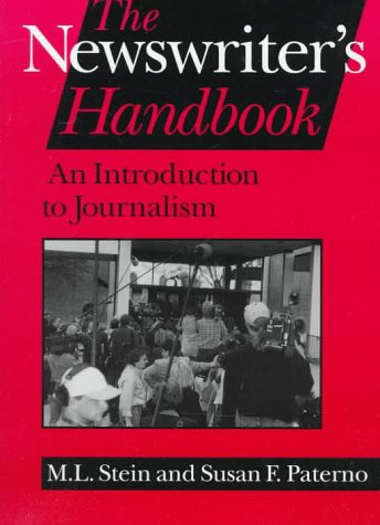 The Newswriter's Handbook: Introduction to Journalism