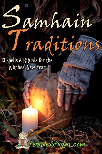 13 Simple & Affordable Halloween Spells & Rituals for the Witches' New Year (English Edition) ()