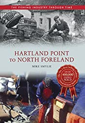 Hartland Point to North Foreland: The Fishing Industry Through Time