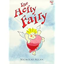 The Hefty Fairy by Nicholas Allan (1999-05-06)