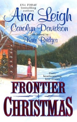 Frontier Christmas: The Mackenzies:Lily/ A Time for Angels/ The Long Journey Home