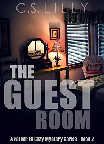 the-guest-room-a-father-eli-cozy-mystery-series-book-2-english-edition