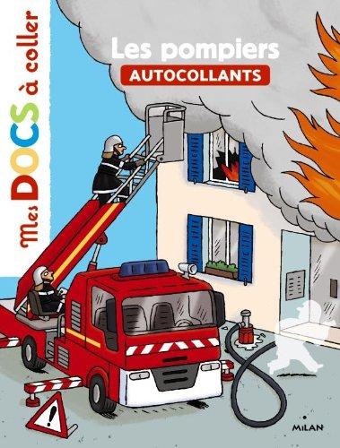 Les pompiers par Stéphanie Ledu