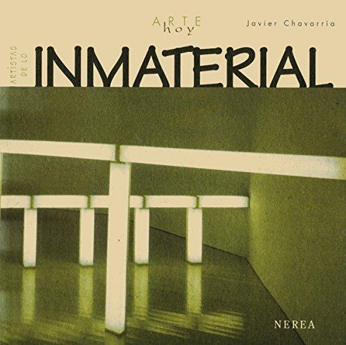 Artistas de lo inmaterial (Arte Hoy nº 14) por Javier Chavarría