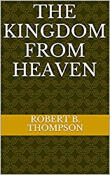 The Kingdom From Heaven (English Edition)