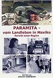 Paramita - Vom Landleben in Mexiko