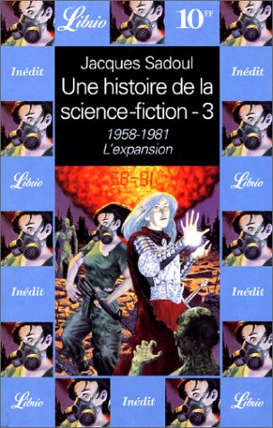 Une histoire de la science-fiction : 1958-1983, l'expansion par Jacques Sadoul