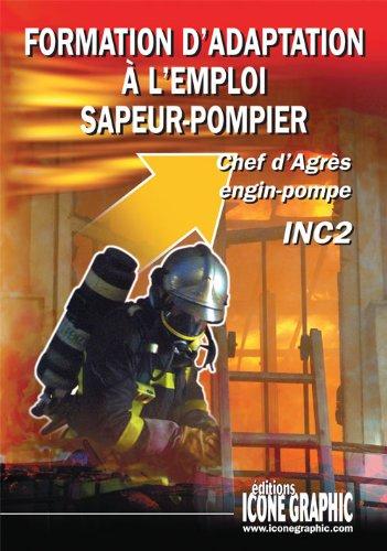 Livre : Chef d'Agrès Engin-Pompe - ...