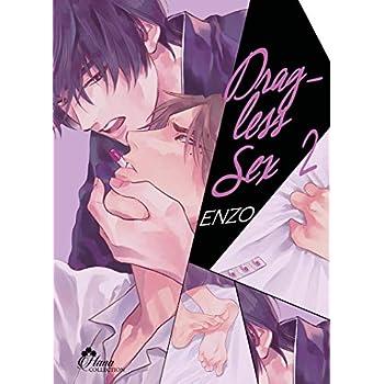 Drag-less Sex - Tome 02 - Livre (Manga) - Yaoi - Hana Collection